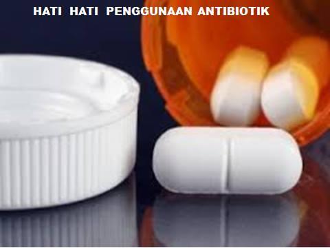 Hati2 obat biotik